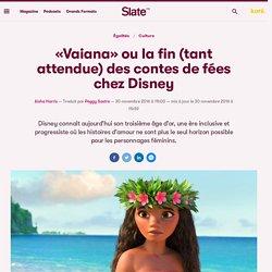 «Vaiana» ou la fin (tant attendue) des contes de fées chez Disney
