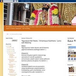 Krishna Vaibhavam: Tagunayya Hari Neeku - Annamayya Keerthana - Lyrics with Meaning