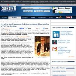 LeWeb'12 : Qunb, vainqueur de la Start-up Competition, veut être le YouTube des datas