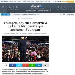 Trump vainqueur : l'interview de Laure Mandeville qui annonçait l'ouragan