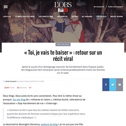 «Toi, je vais te baiser»: retour sur un récit viral
