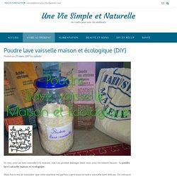 Poudre lave vaisselle maison et écologique {DIY} - Une Vie Simple et Naturelle