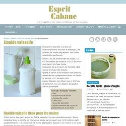 Liquide vaisselle, Esprit Cabane, idees creatives et ecologiques