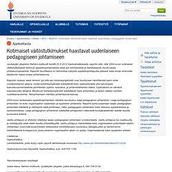 Kotimaiset väitöstutkimukset haastavat uudenlaiseen pedagogiseen johtamiseen