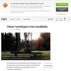 Vaker hardlopen met meditatie