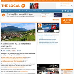 Valais shaken by 4.2 magnitude earthquake - The Local
