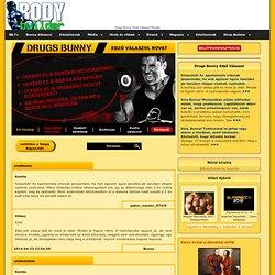 Drugs Bunny Edző Válaszol Rovat - Body.Builder Webmagazin