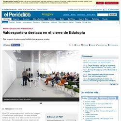 Valdespartera destaca en el cierre de Edutopia
