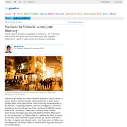 Weekend in Valencia: a complete itinerary