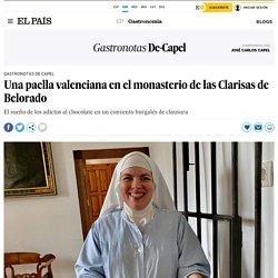 Una paella valenciana en el monasterio de las Clarisas de Belorado