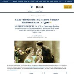 Saint-Valentin: dès 1875 les mots d'amour fleurissent dans Le Figaro