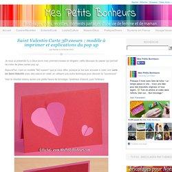 St Valentin Carte 3D à fabriquer : modèle à imprimer et explications du pop up