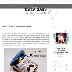 Saint Valentin : Cadeau en bocal - Caro Dels - Blog DIY et loisirs créatifs