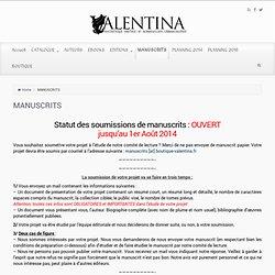 VALENTINA EDITIONS – MANUSCRITS