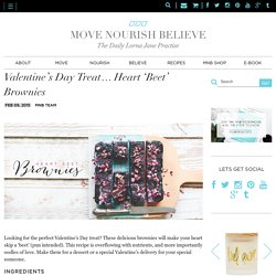 Valentine's Day Treat... Heart 'Beet' Brownies - Move Nourish Believe