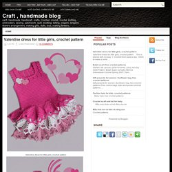 Valentine dress for little girls, crochet pattern ~ Craft , handmade blog
