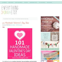 101 Handmade Valentine's Day Ideas