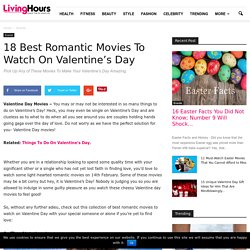 18 Best Romantic Valentine Day Movies To Watch On 14th Feb