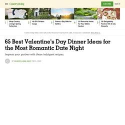 65 Best Valentine's Day Dinner Ideas - Easy, Romantic Dinner Recipes for Valentine's Day