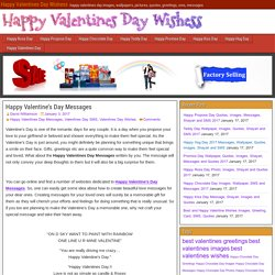 Happy Valentines Day Messages, SMS, Quotes, Images and Greetings