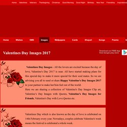 Valentines Day Images 2017, Happy Valentine's Day Pictures, Photos