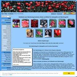 Grußkarten zum Valentinstag, Karten und Bilder für Liebesgrüße versenden