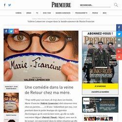 Valérie Lemercier craque dans la bande-annonce de Marie-Francine