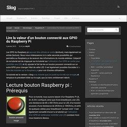 Lire la valeur d'un bouton connecté aux GPIO du Raspberry Pi