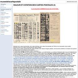 VALEUR ET COTATION DES CARTES POSTALES (3) - museedelacartepostale