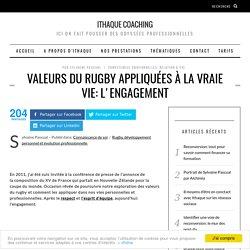 Valeurs du rugby appliquées à la vraie vie: l'engagement