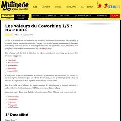 Les valeurs du Coworking 1/5 : Durabilité