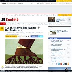«La crise des valeurs favorise les théofascismes»
