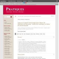Valeurs et rapport texte/image dans l'album de littérature de jeunesse: étude d'un exemple,Le Génie du pousse-pousse