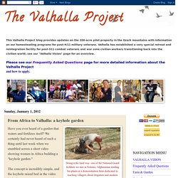 The Valhalla Project: From Africa to Valhalla: a keyhole garden