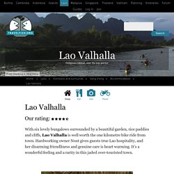 Lao Valhalla review, Other side of the river, 1 km from toll bridge on the road to the blue lagoon, Vang Vieng, Vang Vieng