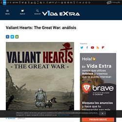 Valiant Hearts: The Great War: análisis