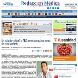 Un estudio validará la PRD para diagnosticar apnea del sueño infantil