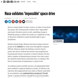 Nasa validates 'impossible' space drive