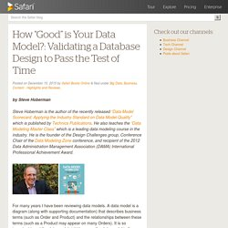 "How ""Good"" is Your Data Model?: Validating a Database Design to Pass the Test of Time - Safari Blog"