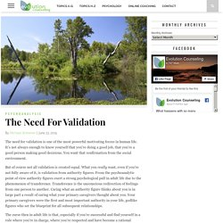 The Need For Validation - Evolution Counseling