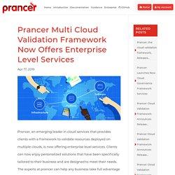 Prancer Multi Cloud Validation Framework Now Offers Enterprise Level Services