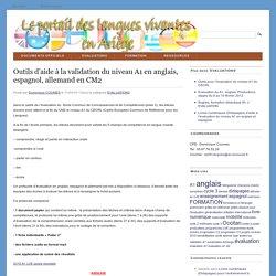 Outils d'aide à la validation du niveau A1 en anglais, espagnol, allemand en CM2