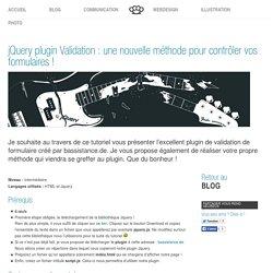 jQuery plugin Validation : une nouvelle méthode pour contrôler vos formulaires !