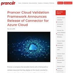 Prancer Cloud Validation Framework Announces Release of Connector for Azure Cloud