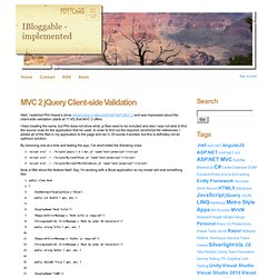MVC 2 jQuery Client-side Validation - IBloggable - implemented
