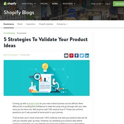 Product Validation - 5 Strategies To Validate Your Product Ideas