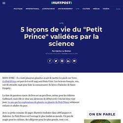 """5 leçons de vie du """"Petit Prince"""" validées par la science"""