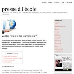 Valider l'info : et les journalistes ?