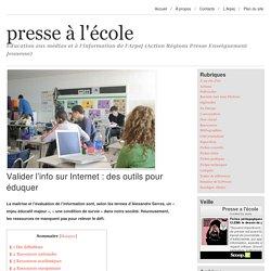 Valider l'info sur Internet : des outils pour éduquer