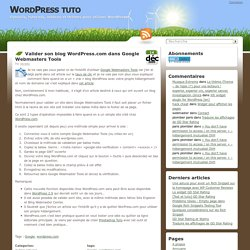 Valider son blog WordPress.com dans Google Webmasters Tools